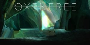 Oxenfree – За iOS и Android