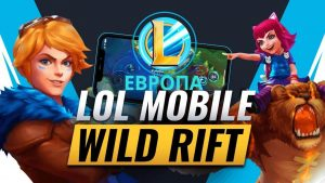 League of Legends: Wild Rift – LoL Mobile